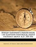 Bishop Sarapion's Prayer-Book, John Wordsworth, 1177721767