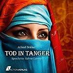 Tod in Tanger   Alfred Bekker