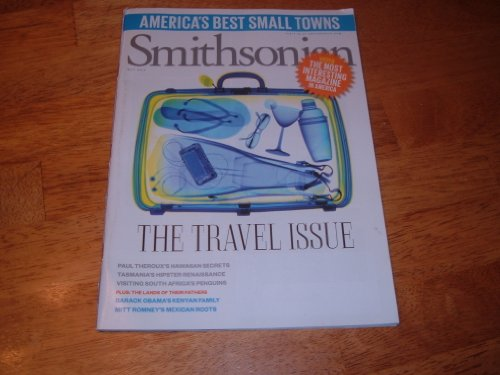 Smithsonian May 2012 The Travel Issue (America's Best Small Towns) (Smithsonian Best Small Towns)