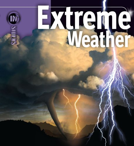 Extreme Weather (Insiders) - Extreme Weather Kids