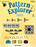 img - for Pattern Explorer Level 2 (Grades 7-9) - Pattern Problems to Develop Mathematical Reasoning book / textbook / text book