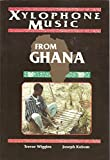 img - for Xylophone Music from Ghana (Performance in World Music Series) book / textbook / text book