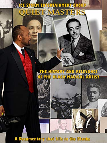 Quiet Masters - The History and Relevance of the Black Magical Artist ()