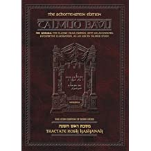 Tractate Rosh Hashanah: The Gemara : The Classic Vilna Edition, with an Annotated Interpretive Elucidation