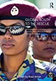 Global South to the Rescue, , 0415577950