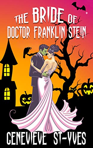 The Bride of Doctor Franklin Stein -