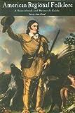 American Regional Folklore, Terry Ann Mood, 1576076202