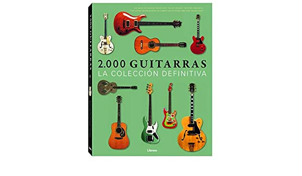 2000 Guitarras: Tony Bacon: 9789089983374: Amazon.com: Books