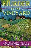 Murder in the Vineyard (Maggie Newberry Mysteries) (Volume 12)