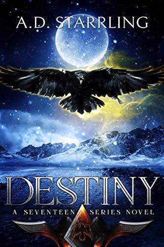 Destiny (A Seventeen Series Novel Book 6)