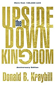 The Upside-Down Kingdom by Herald Pr