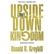 Upside-Down Kingdom, The: Anniversary Edition