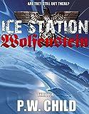 """""""Ice Station Wolfenstein (Order Of The Black Sun Book 1)"""" av P.W. Child"""