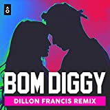 Bom Diggy (Dillon Francis Remix) - Single