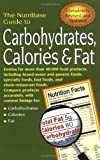 The NutriBase Guide to Carbohydrates, Calories and Fat in Your Food, Art Ulene, 1583331093