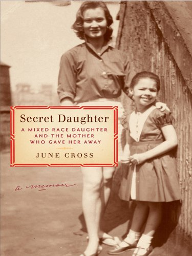 Secret Daughter: A Mixed-Race Daughter and