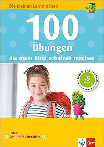 Klett 100 Übungen die mein Kind schulreif machen: Die kleinen ...