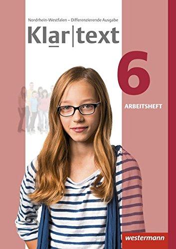 Klartext - Differenzierende Ausgabe 2014 für Nordrhein-Westfalen: Arbeitsheft 6