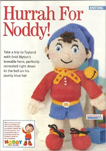 Hurrah For Noddy Womans Weekly Pullout Toy Knitting Pattern