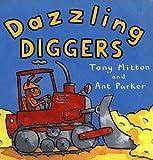 Dazzling Diggers, Tony Mitton, 0613513444