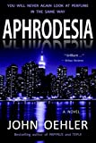 img - for Aphrodesia: A Novel of Suspense book / textbook / text book