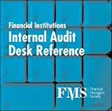 Financial Institutions Internal Audit Desk Reference, Donaldson, Deborah, 0979907756