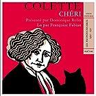 Chéri   Livre audio Auteur(s) :  Colette Narrateur(s) : Françoise Fabian