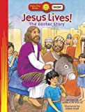 Jesus Lives! The Easter Story (Happy Day® Books: Holiday & Seasonal)