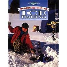 Modern Methods of Ice Fishing