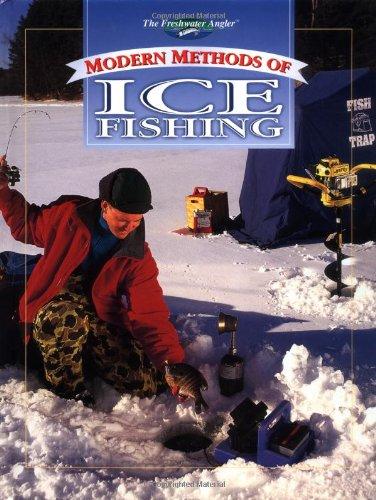 The Freshwater Angler:  Modern Methods of Ice Fishing (The Freshwater (Angler Ice)