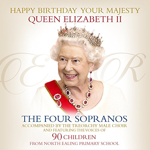 Happy Birthday Your Majesty Queen Elizabeth II (feat. 90 Children From North Ealing Primary School)