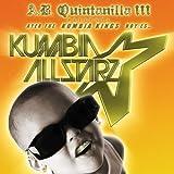 From KK To Kumbia All-Starz / Ayer Fue Kumbia