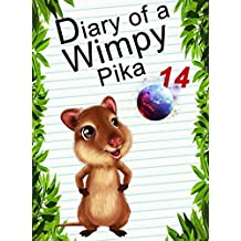 Diary Of A Wimpy Pika 14: To The Ether Paradise