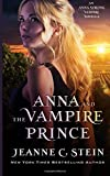 Anna and the Vampire Prince: An Anna Strong Vampire Novella (Anna Strong Vampire Chronicles)
