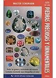 Guía de las piedras precioasa y ornamentales. 14a edición