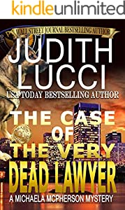 The Case of the Very Dead Lawyer (Michaela McPherson Mysteries Book 4)