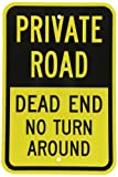 SmartSign 3M Engineer Grade Reflective Sign, Legend''Private Road - Dead End No Turn Around'', 18'' high x 12'' wide, Black on Yellow