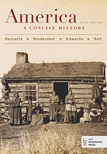 America: A Concise History, Sixth Edition, Combined Volume