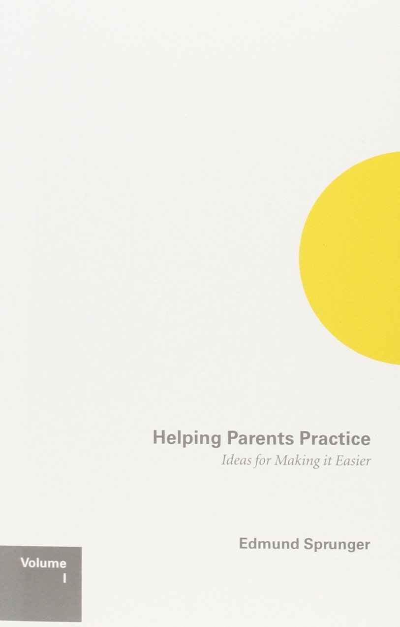 Helping Parents Practice: Ideas for Making It Easier, Volume 1 ebook