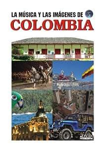 COLOMBIA: LA MUSICA Y LAS IMAGENES DE...