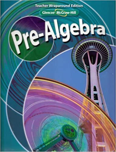 Glencoe Mcgraw Hill Pre Algebra Teacher Wraparound Edition