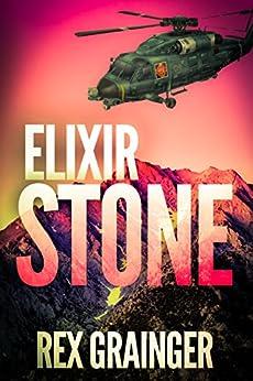 ELIXIR STONE (Kendrick & Harte  Book 1) by [Grainger, Rex]