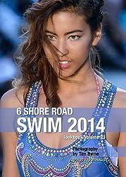 6 Shore Road Swim 2014 Lookbook Volume 23 (Swim 2014 Lookbook: Mercedes-Benz Fashion Week Swim Miami 2014) (English Edition)