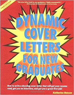 Dynamic Cover Letters for New Graduates: Katharine Hansen