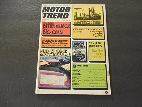 Motor Trend Apr 1974 Did The Oil Companies Create The Gas Shortage?
