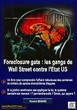 Image de Foreclosure gate : les gangs de Wall Street contre l'Etat US : Un livre pour comprendre l'affaire n