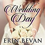 Wedding Day | Erin Bevan