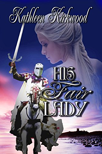 His Fair Lady by [Kirkwood, Kathleen]