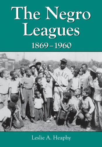 Books : The Negro Leagues, 1869-1960