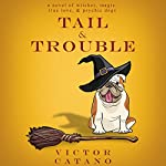 Tail and Trouble | Victor Catano